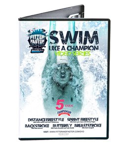 Swim Like a Champion DVD Box Set by the Fitter & Faster Swim Tour