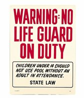 Poolmaster No Lifeguard Sign