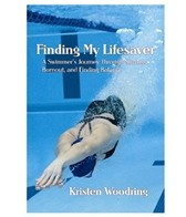 Finding My Lifesaver - A Swimmer's Journey Through Success, Burnout and Finding Balance