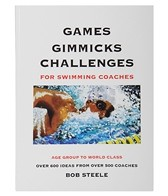Fast Swimmin Games Gimmicks Challenges for Swimming Coaches Book