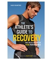 The Athlete's Guide to Recovery Book by Sage Rountree