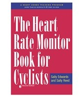 Heart Rate Monitor Book for Cyclists, 2nd Edition Book by Sally Edwards & Sally Reed