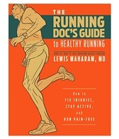 The Running Doc's Guide to Healthy Running Book by Lewis Maharam, MD