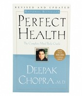 Perfect Health: The Complete Mind Body Guide