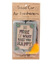 Natural Life Do More of What Makes You Happy Air Freshener