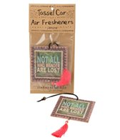 Natural Life Not All Who Wander Are Lost Air Freshener